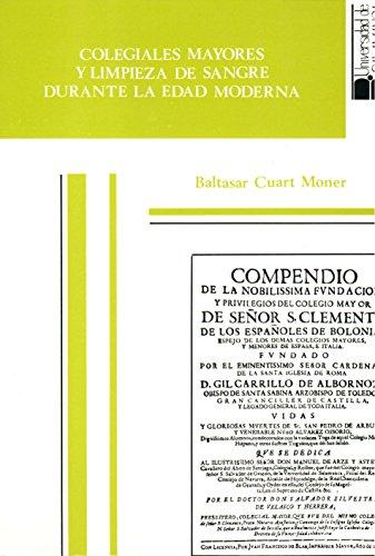 Colegiales mayores y limpieza de sangre durante la Edad Moderna. El estatuto de San Clemente de Bolonia (ss. XV-XIX) (Estudios históricos y geográficos)