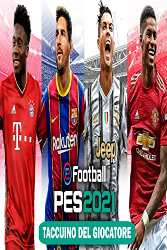 eFootball Pes 2021 Taccuino Del Giocatore: : Perfect Taccuin