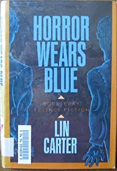 Horror Wears Blue (Doubleday Science Fiction) - Book #5 of the Zarkon - Lord of the Unknown