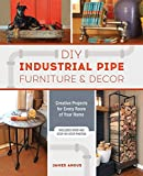 DIY Industrial Pipe Furniture and Decor: Creative Projects for Every Room of Your Home