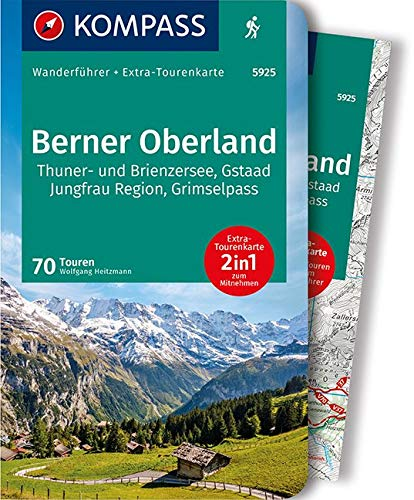 KOMPASS Wanderführer Berner Oberland: Wanderführer mit Extra-Tourenkarte 1:65000, 70 Touren, GPX-Daten zum Download.