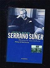 Serrano Núñez * historia de una conducta (Colección La España plural)