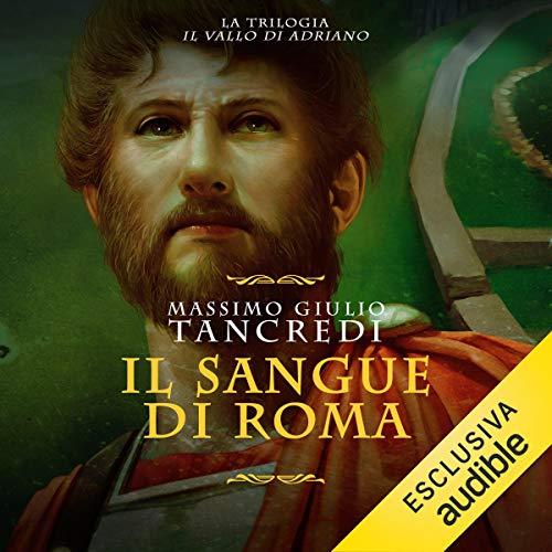 Il sangue di Roma: Il Vallo di Adriano 1