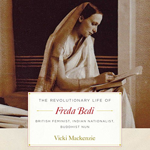 The Revolutionary Life of Freda Bedi audiobook cover art