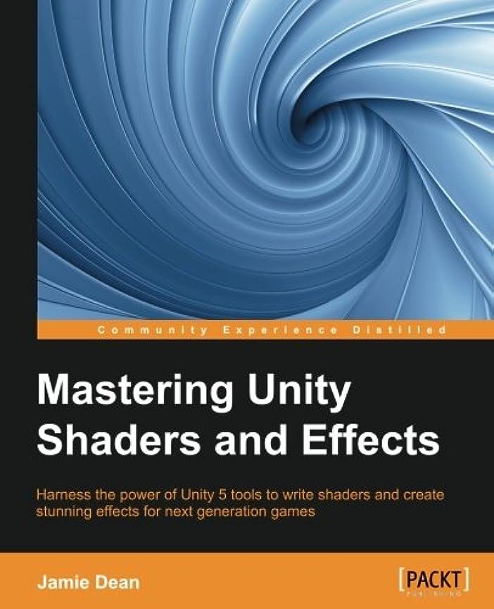 展開するオーディション外国人Mastering Unity Shaders and Effects