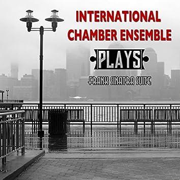 International Chamber Ensemble Plays Frank Sinatra Suite