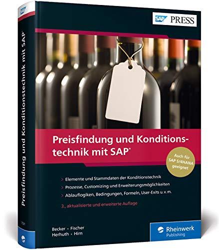 Preisfindung und Konditionstechnik mit SAP: Pricing in SD erfolgreich meistern (SAP PRESS)