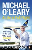 Michael O'Leary: A Life in Full Flight (English Edition)