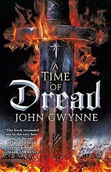 A Time of Dread (Of Blood & Bone Book 1) by [John Gwynne]