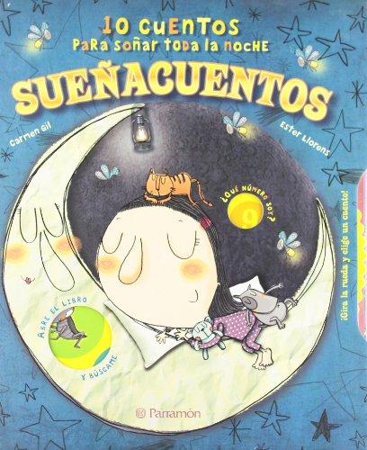 Sueñacuentos: 10 cuentos para soñar toda la noche