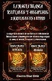 Magia Blanca RITUALES y HECHIZOS :2 Manuales en 1: La Gran Guía Secreta de los Rituales y Hechizos...