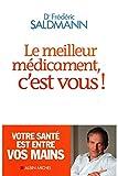 LE MEILLEUR MEDICAMENT C EST VOUS! - France Loisirs - 01/01/2013