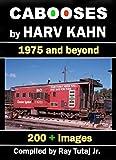 Cabooses by Harv Kahn (English Edition)