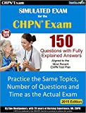 CHPN Simulated Practice Test for the Certified Hospice Palliative Care Exam