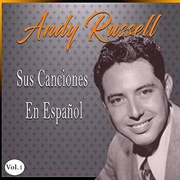 Andy Russell / Sus Canciones En Español, Vol. 1