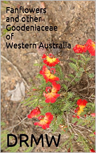 Fanflowers and other Goodeniaceae of Western Australia (English Edition)
