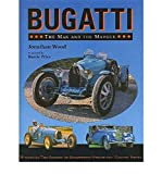 Bugatti - The Man and the Marque