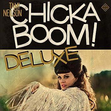 CHICKABOOM! (Deluxe Edition)