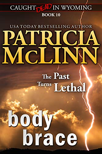 Body Brace (Caught Dead in Wyoming, Book 10) by [Patricia McLinn]