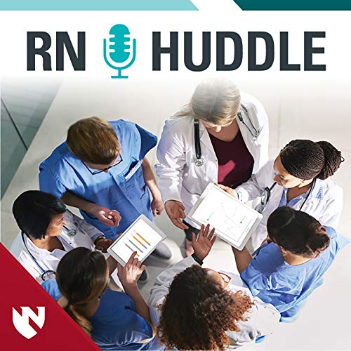 RNHuddle Podcast Activities - Nursing Hot Topics Podcast By UNMC CNE CON cover art