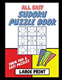 All Easy Sudoku Puzzle Book Large Print: 100% Fun & Easy Puzzles