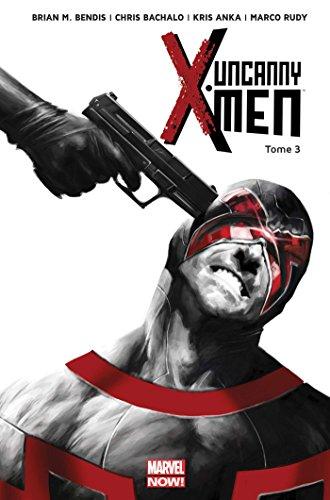 UNCANNY X-MEN T03