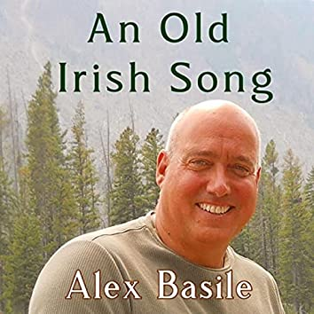An Old Irish Song
