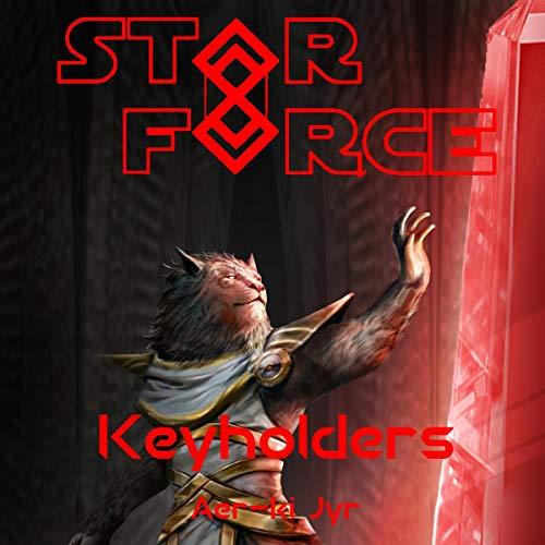 Star Force: Keyholders audiobook cover art