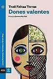 Dones valentes (Ara Pausa) (Catalan Edition)