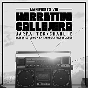 Narrativa Callejera (Manifesto 8)