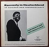 KENNEDY, JOHN F. / Kennedy in Deutschland / IM ZEICHEN DER FREUNDSCHAFT / 1963 / Bildhülle mit 2 seitiger ORIGINAL Textbeilage / Deutsche Grammophon...
