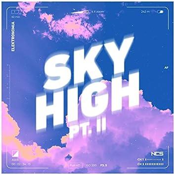 Sky High Pt. II