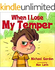 When I Lose My Temper: Children's book about anger & feelings, ages 3 5, kids, kindergarten, preschool) (Self-Regulation Skills 7)
