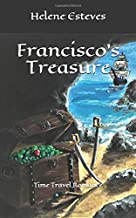 Francisco's Treasure: Time Travel Romance