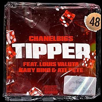 Tipper (feat. Louis Valuta, Baby Bino & ATL PETE)