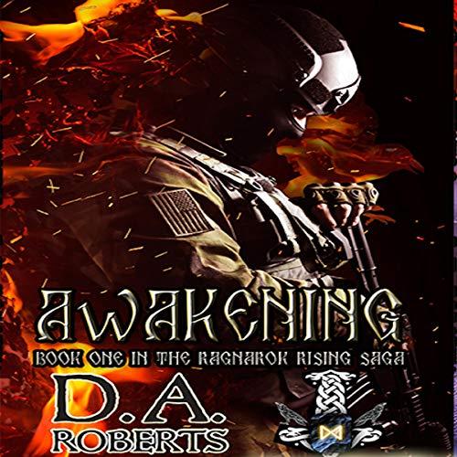 Awakening: Book One of the Ragnarok Rising Saga Audiobook By D.A. Roberts cover art