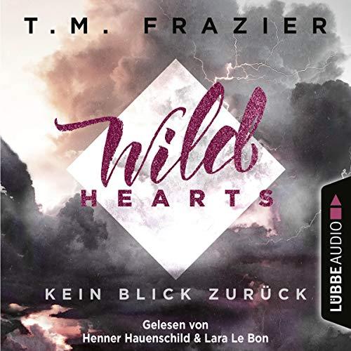 Wild Hearts - Kein Blick zurück cover art