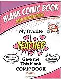 Blank comic book - My favorite Teacher gave me this