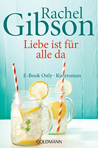 Liebe ist für alle da: E-Book Only Kurzroman (Kindle Single)
