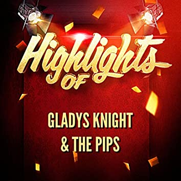Highlights of Gladys Knight & The Pips