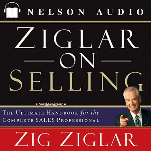 Ziglar on Selling audiobook cover art
