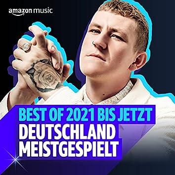Best of 2021 - Bis Jetzt