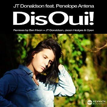 Dis Oui! Remixes