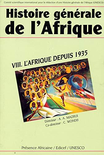 Histoire générale de l'afrique, tome 8 : L'Afrique depuis 1935