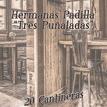 "20 Cantineras ""Tres Puñaladas"""