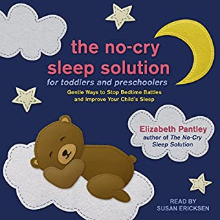 The No-Cry Sleep Solution for Toddlers and Preschoolers     Gentle Ways to Stop Bedtime Battles and Improve Your Child's Sleep              By:                                                                                                                                 Elizabeth Pantley                               Narrated by:                                                                                                                                 Susan Ericksen                      Length: 11 hrs and 48 mins     Not rated yet     Overall 0.0
