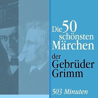 Die 50 schönsten Märchen der Gebrüder Grimm                   Autor:                                                                                                                                 Brüder Grimm                               Sprecher:                                                                                                                                 Jürgen Fritsche                      Spieldauer: 8 Std. und 20 Min.     60 Bewertungen     Gesamt 4,3