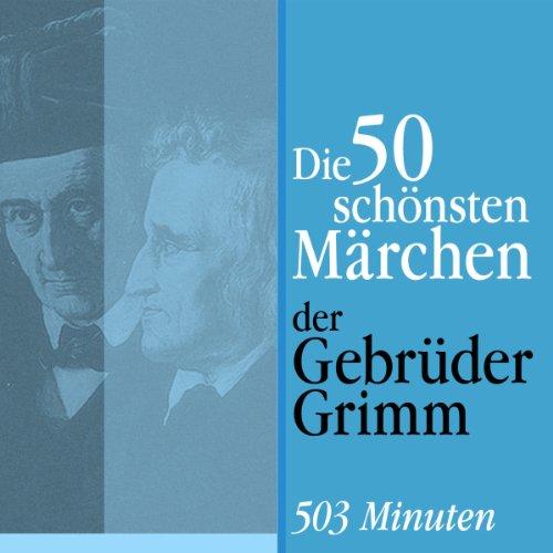 Die 50 schönsten Märchen der Gebrüder Grimm Titelbild