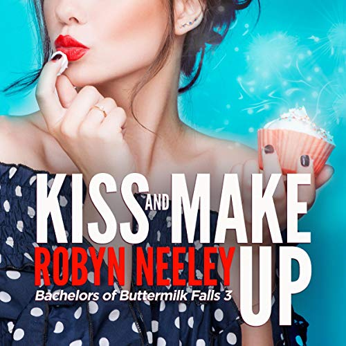 Kiss and Make Up audiobook cover art