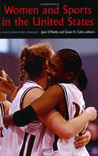 Women and Sports in the United States: A Documentary  Reader